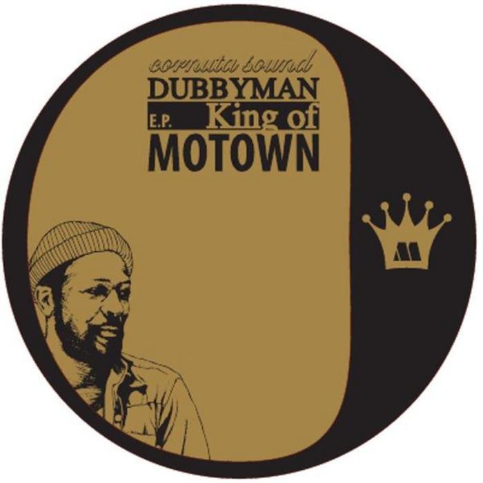 DUBBYMAN - King Of Motown EP