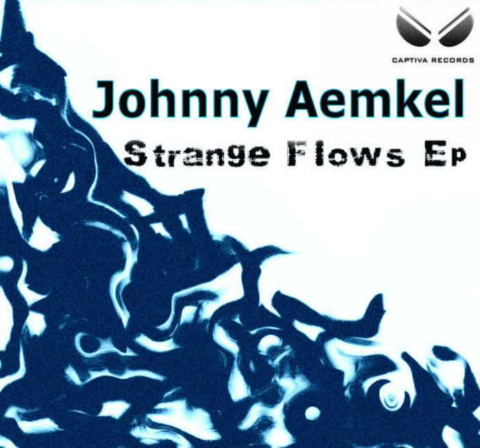 AEMKEL, Johnny - Strange Flows EP
