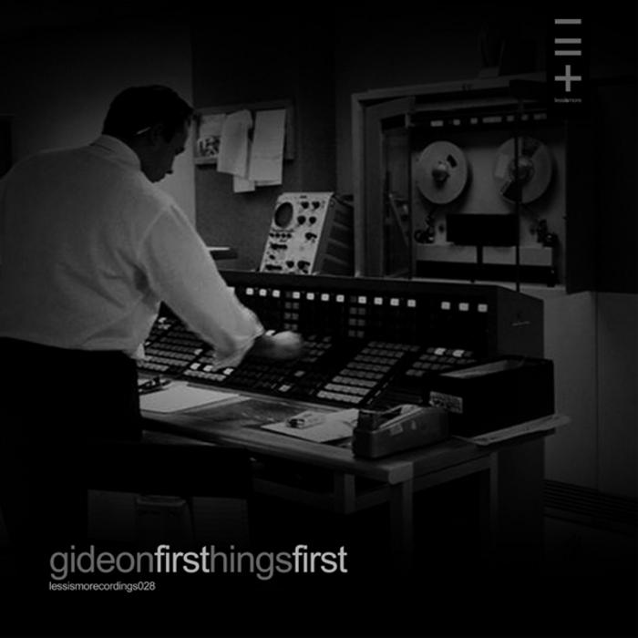 GIDEON - Firsthingsfirst