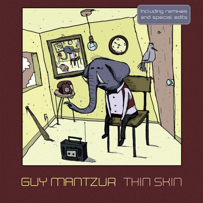 MANTZUR, Guy - Thin Skin