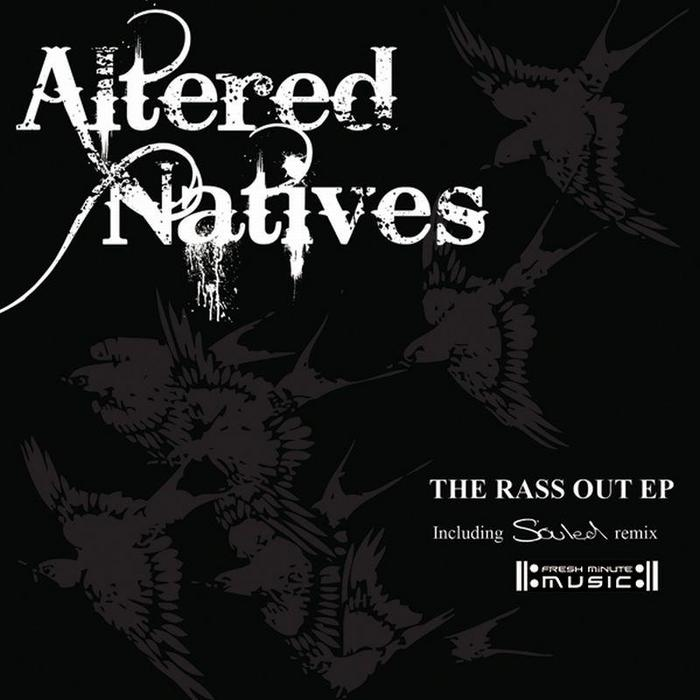 ALTERED NATIVES - Rass Out