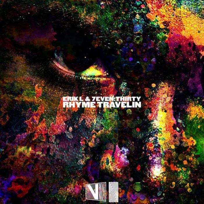 ERIK L & 7EVEN THIRTY - Rhyme Travelin