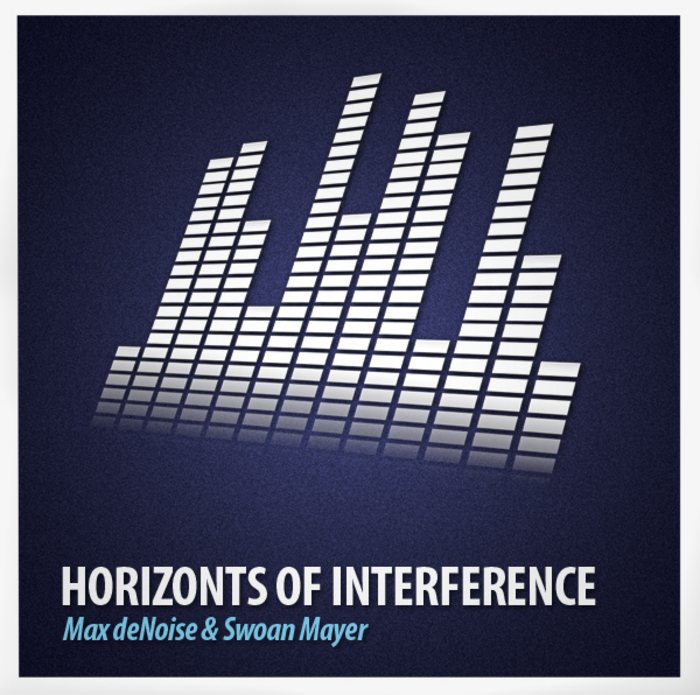 DENOISE, Max/SWOAN MAYER/JACK DS - Horizonts Of Interference