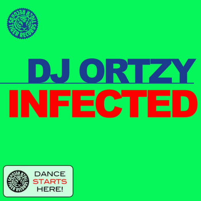 DJ ORTZY - Infected