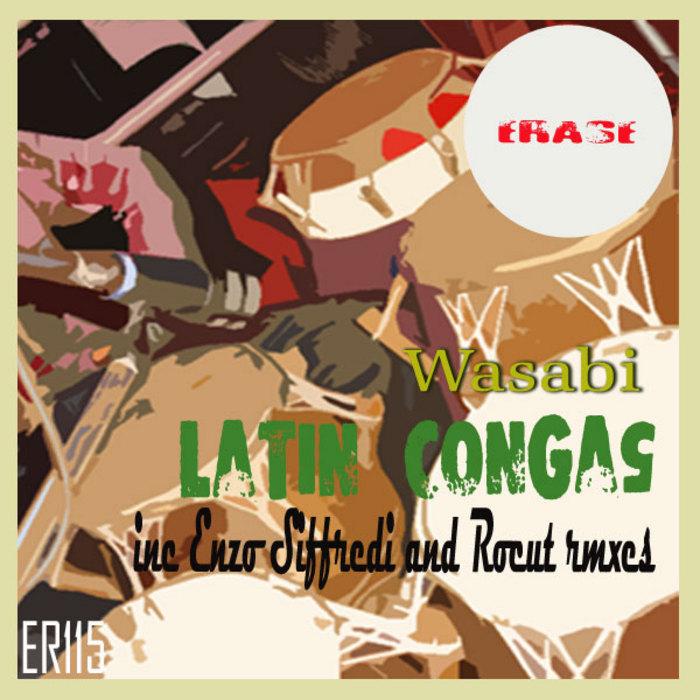 WASABI - Latin Congas (remixes)