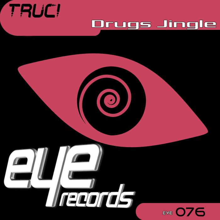 TRUCI - Drugs Jingle
