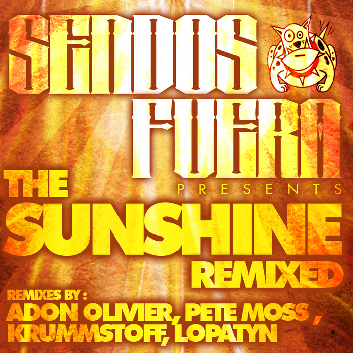 SENDOS FUERA/KRUMMSTOFF/ADON OLIVIER/LOPATYN - The Sunshine EP (The remixes)
