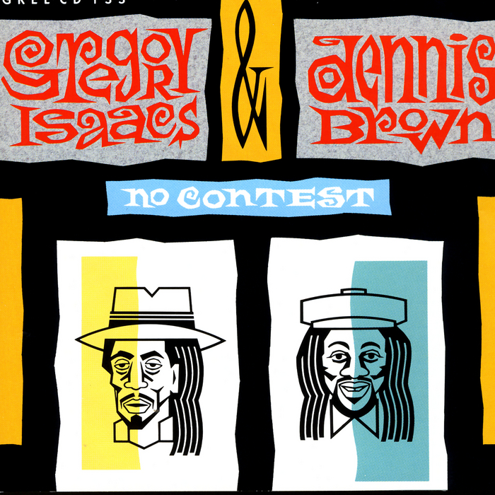 ISAACS, Gregory/DENNIS BROWN - No Contest