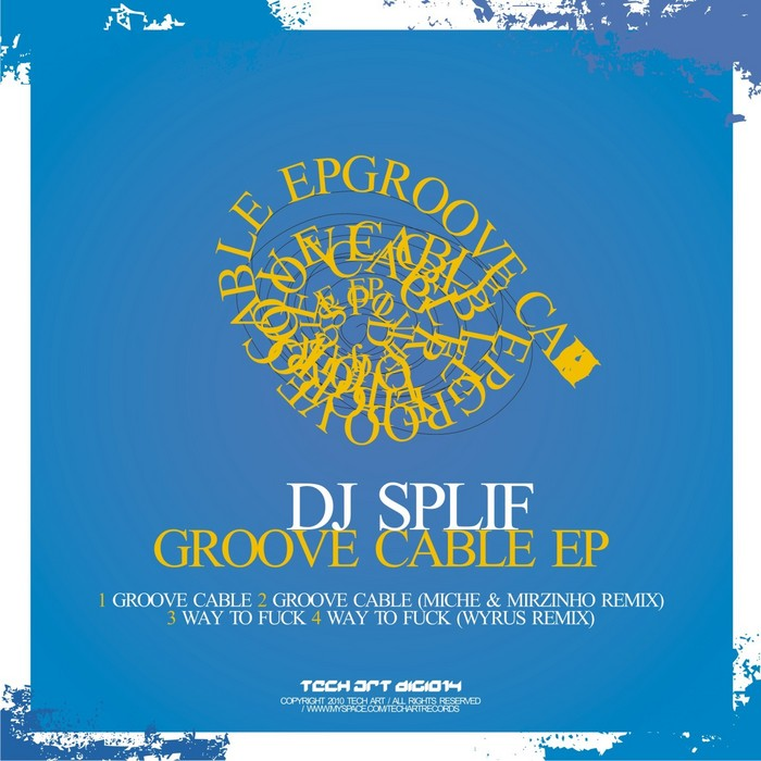 DJ SPLIF - Groove Cable EP