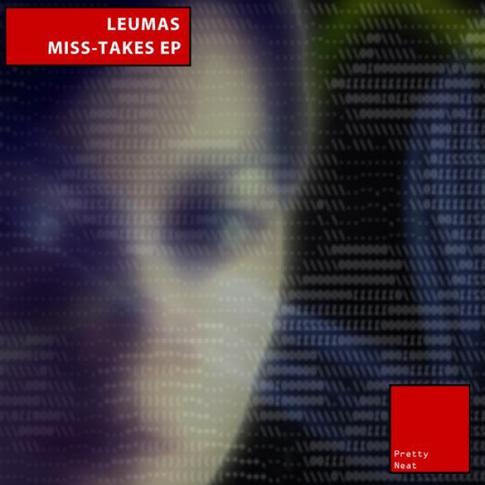 LEUMAS - Miss-Takes EP