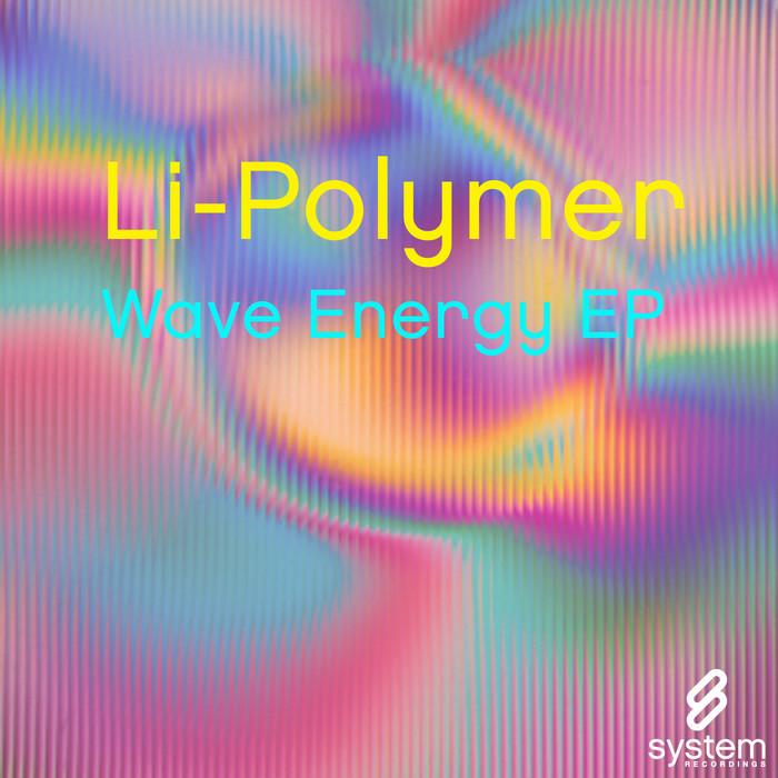 LI POLYMER - Wave Energy EP