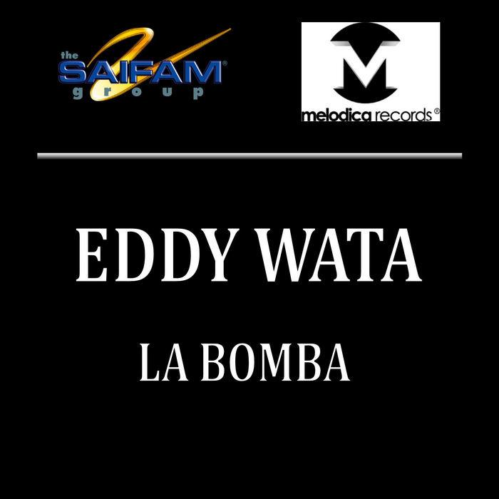 WATA, Eddy - La Bomba