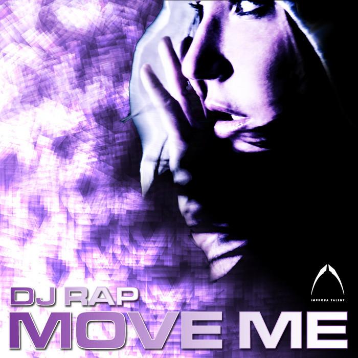 DJ RAP - Move Me EP