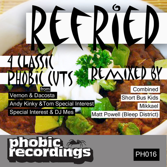 ANDY KINKY/TOM SPECIAL INTEREST/VERNON & DACOSTA/DJ MES - Refried