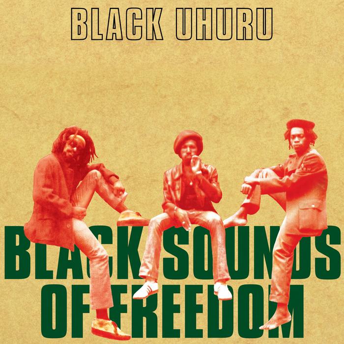 BLACK UHURU - Black Sounds Of Freedom (Deluxe Edition)