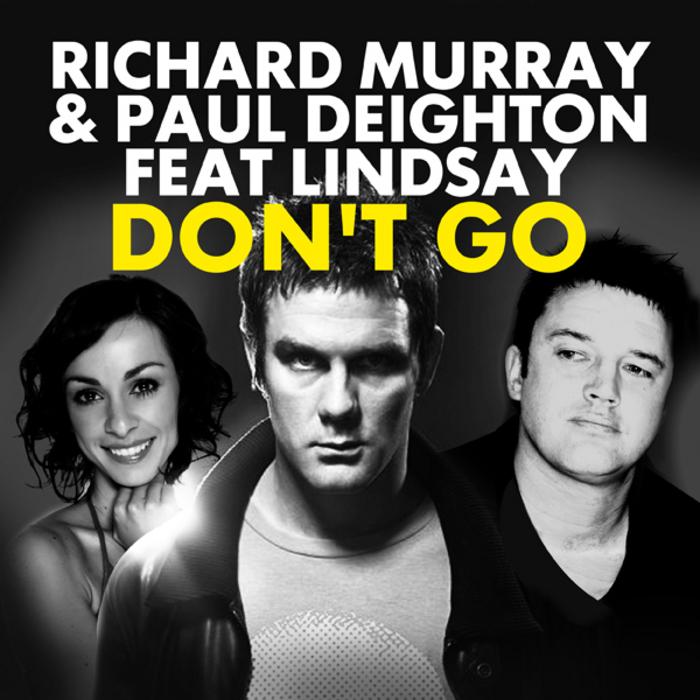 MURRAY, Richard/PAUL DEIGHTON feat LINDSAY - Don't Go