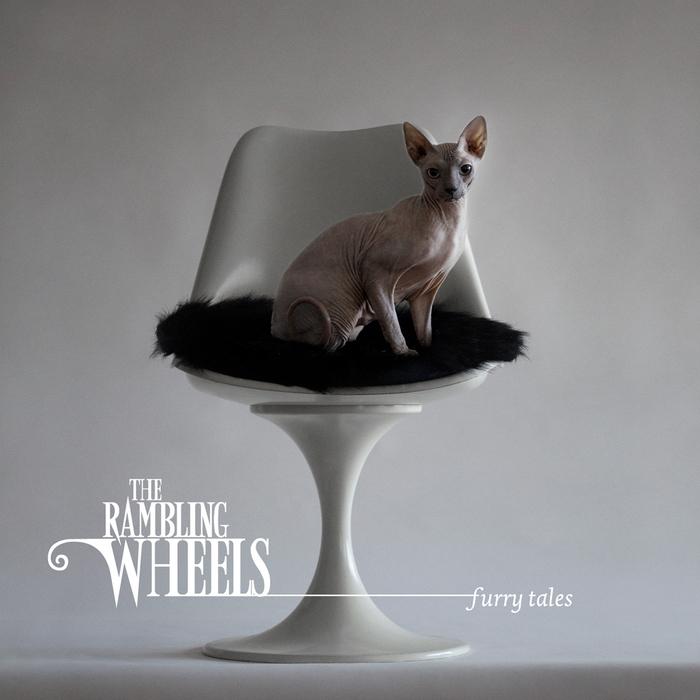 RAMBLING WHEELS, The - Furry Tales