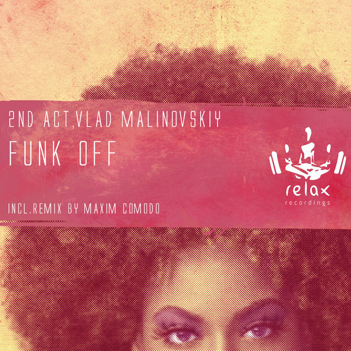 2ND ACT/V MALINOVSKIY - Funk Off