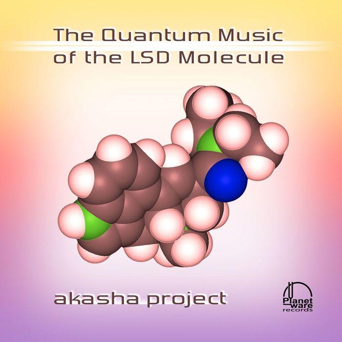 AKASHA PROJECT - The Quantum Music Of The LSD Molecule