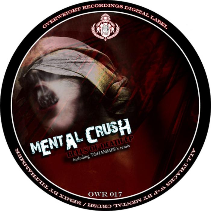 MENTAL CRUSH - Bells Of Death EP