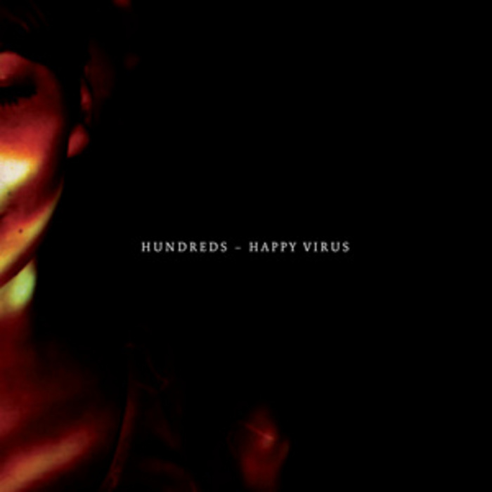 HUNDREDS - Happy Virus