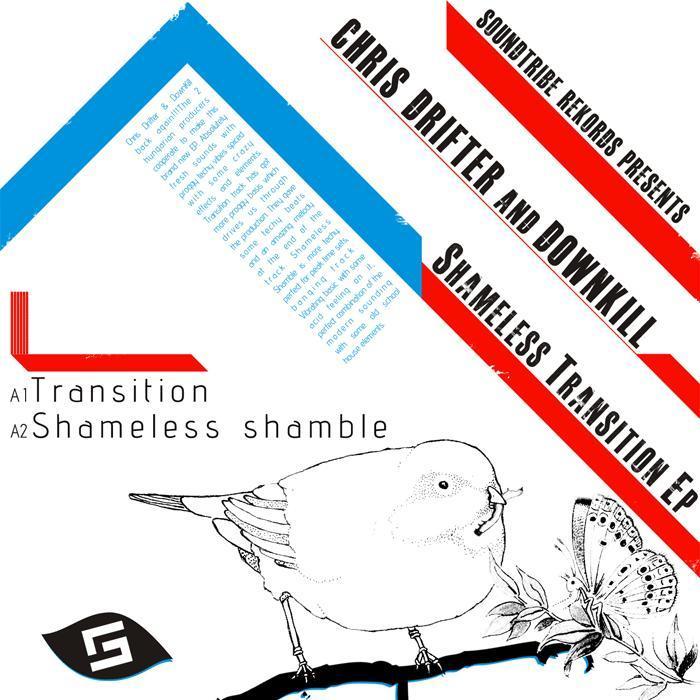 DRIFTER, Chris/DOWNKILL - Shameless Transition EP