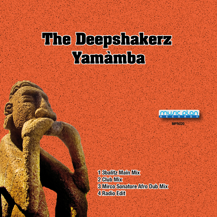 DEEPSHAKERZ, The - Yamamba