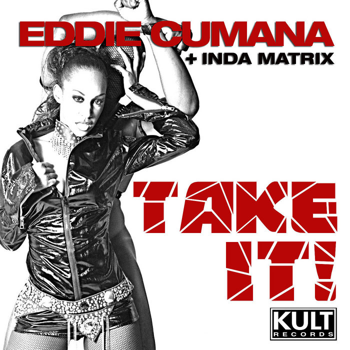 CUMANA, Eddie/INDA MATRIX - Take It!