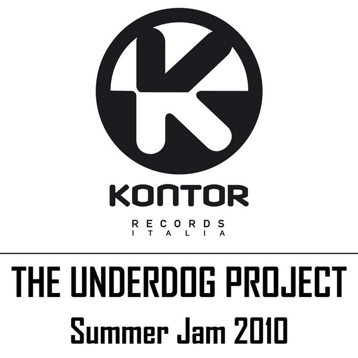 UNDERDOG PROJECT, The - Summer Jam 2010