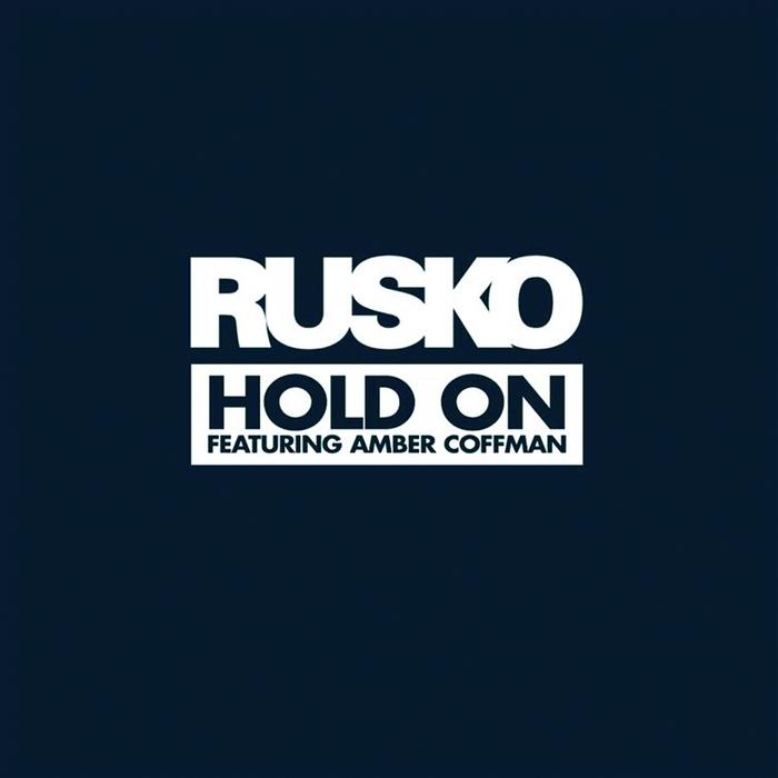 RUSKO - Hold On