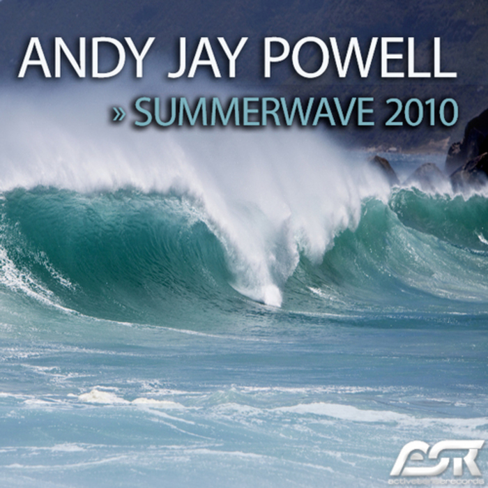 JAY POWELL, Andy - Summerwave 2010