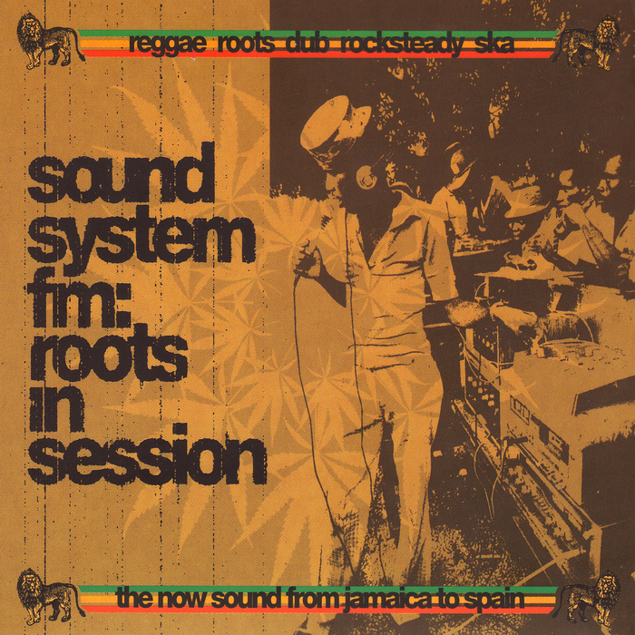 VARIOUS - Sound System FM: Reggae & Roots In Session