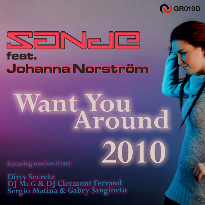 SANDE feat JOHANNA NORSTROM - Want You Around 2010