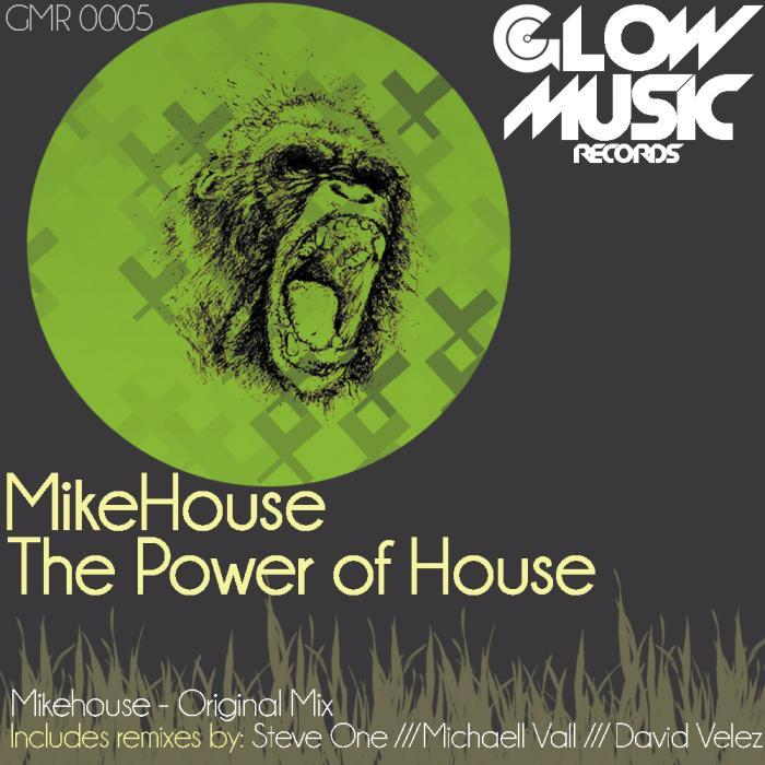 HOUSE, Mike - The Power Of House