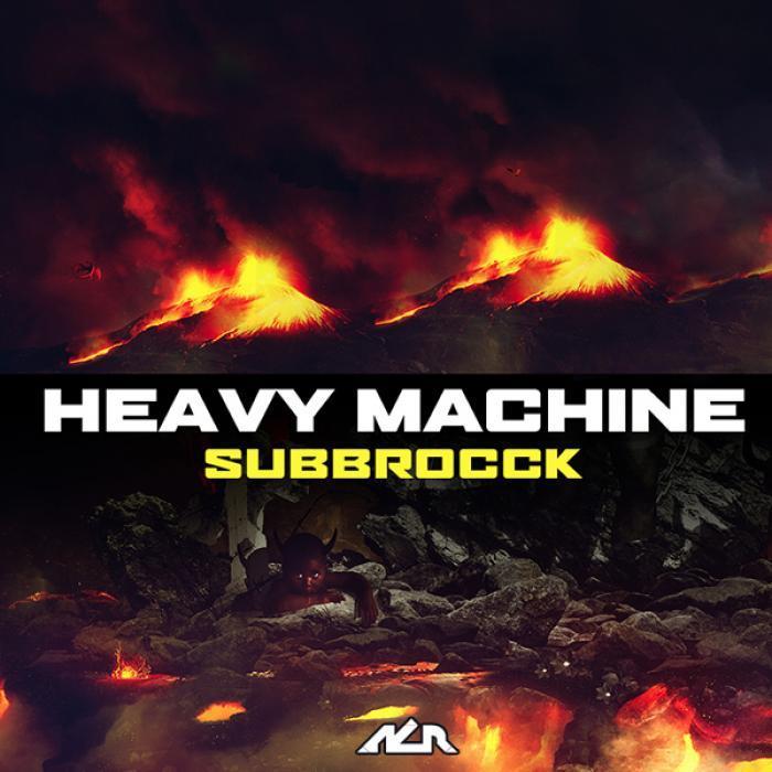 HEAVY MACHINE/WERD 2 JAH/GRAVITY/BRODIE - Subbrocck
