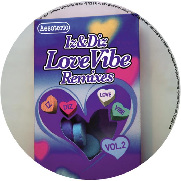 IZ & DIZ - Love Vibe Remixes Vol 2