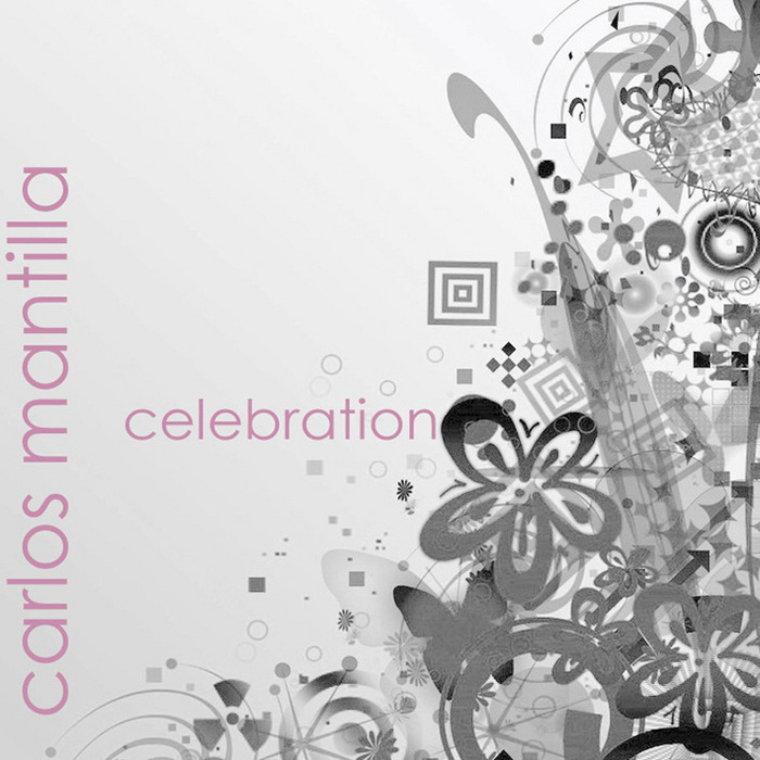 MANTILLA, Carlos - Celebration