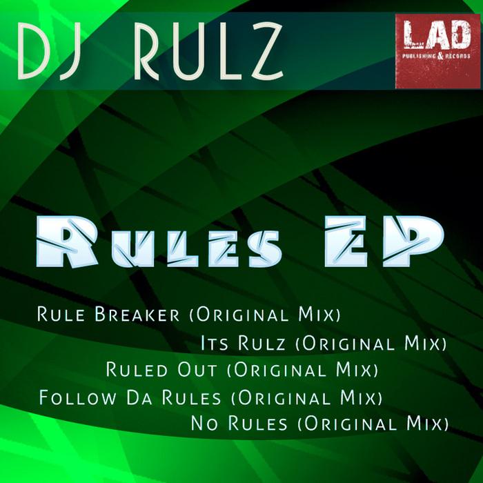 DJ RULZ - Rules EP