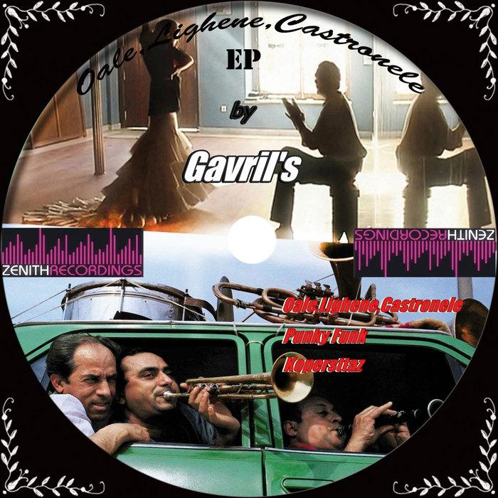 GAVRILS - Oale Lighene Castronele EP