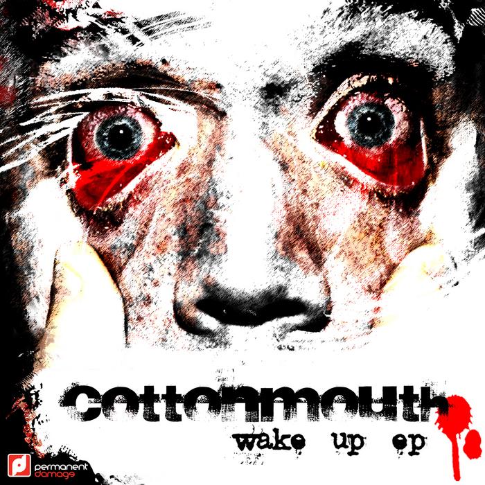 COTTONMOUTH - Wake Up