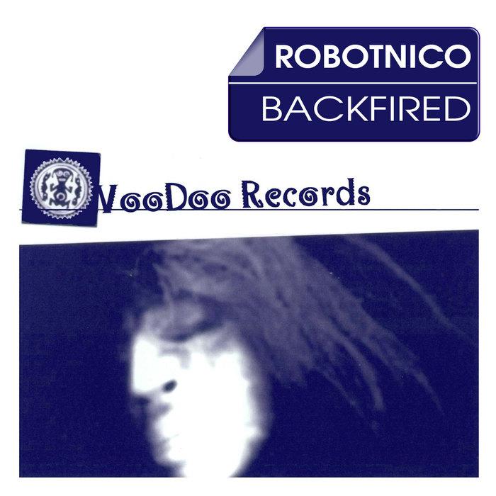 ROBOTNICO - Backfired