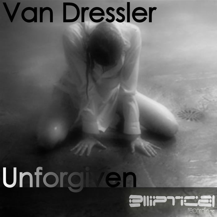 DRESSLER,Van - Unforgiven