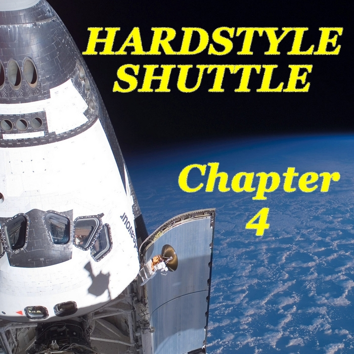 VARIOUS - Hardstyle Shuttle Chapter 4