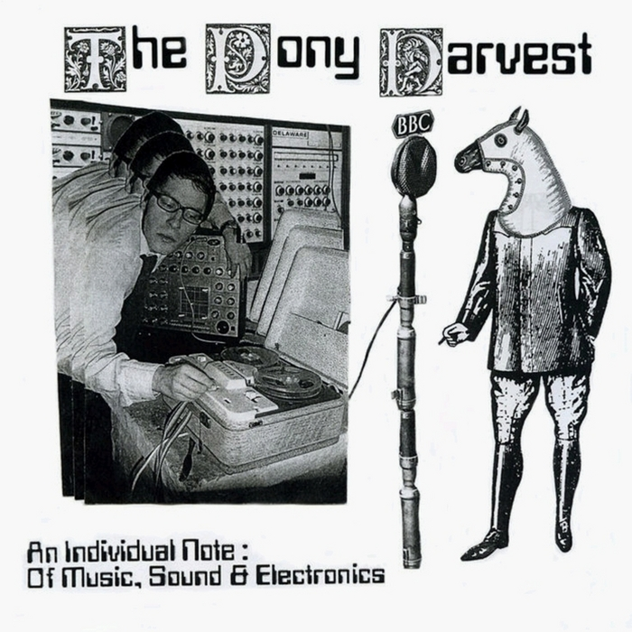 PONY HARVEST - An Individual Note