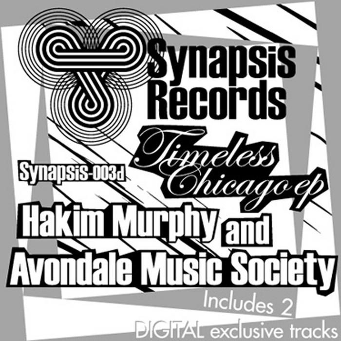 AVONDALE MUSIC SOCIETY/HAKIM MURPHY - Timeless Chicago EP