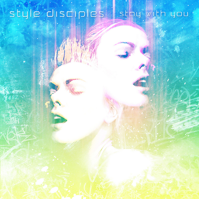 STYLE DISCIPLES - Stay With You