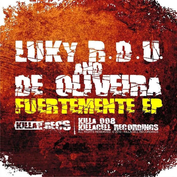 LUKY RDU/DE OLIVEIRA - Fuertemente EP