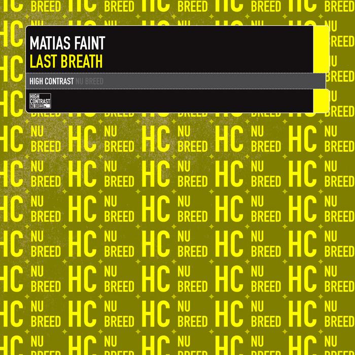 FAINT, Matias - Last Breath