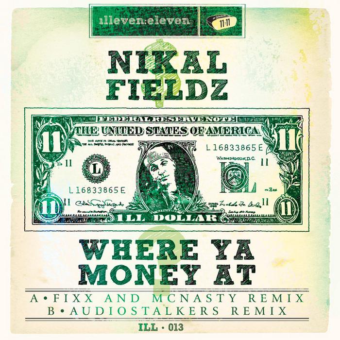FIELDZ, Nikal - Where Ya Money At