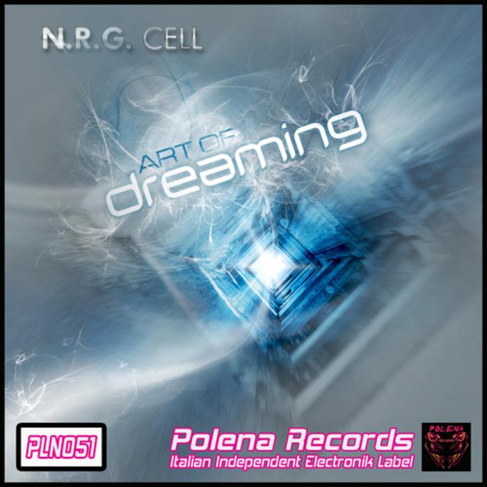 NRG CELL - Art Of Dreaming